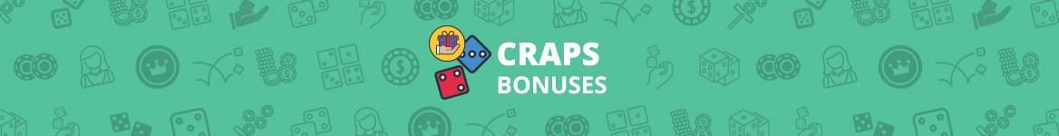 Craps Bonuses