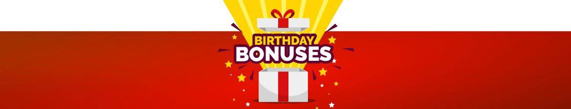 Birthday bonuses
