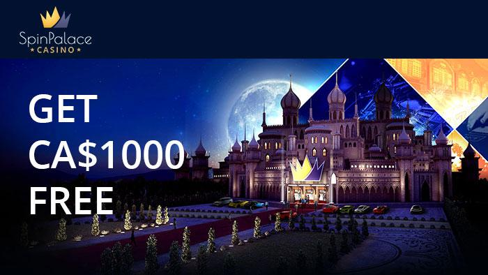Spin Palace casino welcome bonus where you get $1000 canadian dollars for free